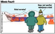Humor+About+Menopause   Menopause Global Warming, Cruise Cartoon, Humor, Menopause cartoons