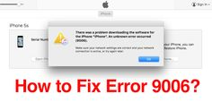 How to Fix Error 9006 When Downloading IPSW in iTunes