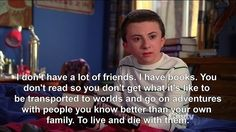 "The importance of reading. | Community Post: 16 Valuable Life Lessons From ""The Middle"""
