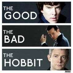 The good, the bad, the hobbit