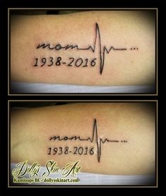 mom heartbeat black linework lettering font dates 1938 2016 memorial matching sisters tattoo kamloops dolly's skin art