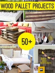 50 Plus DIY Projects With Pallets