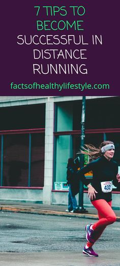 7 Tips to Become Successful in Distance Running - Facts Of Healthy Lifestyle Running Facts, Lifestyle Examples, Healthy Facts, Surefire, Live Long, Other People, Distance, Health And Wellness, Healthy Lifestyle