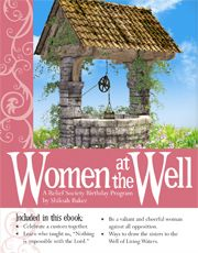 Women at the Well: A Relief Society Birthday Program