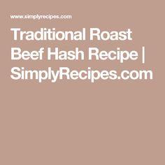 Traditional Roast Beef Hash Recipe   SimplyRecipes.com