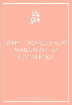 Why I made the move from Mailchimp to Convert Kit: a guide for email marketing for beginners
