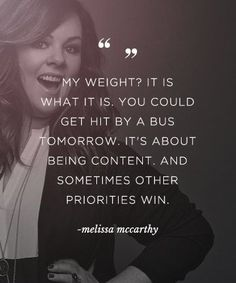 Melissa McCarthy on body positivity Body Positivity, Body Positive Quotes, Positive Body Image, Fat Positive, Positive Thoughts, Body Shaming, Affirmations, Body Confidence, Body Love