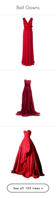 """""""Ball Gowns"""" by ac-awesome ❤ liked on Polyvore featuring dresses, gowns, long dresses, vestidos, long red dress, red evening gowns, red dress, red ball gown, red evening dresses and organza dress"""