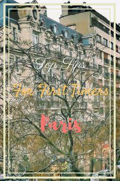 Paris Beginner tips