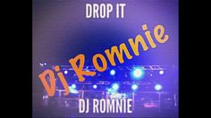 Drop IT (prod. Dj Romnie) ˇˇˇFree Downloadˇˇˇ