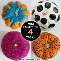 The Swell Life: 4 Ways to Decorate a Mini Pumpkin