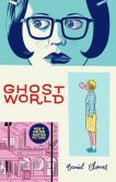 """Ghost World"" by Daniel Clowes.  Staff Picks: March 2013."