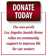 For five generations, the non-profit Los Angeles Jewish Home has been the place of safety and security, activity, wellness, and longevity for seniors.     Today's Jewish Home is a complete multi-level senior living facility, providing seven distinctive levels of care that include Independent Living, Residential Care, Assisted Living Care, Skilled Nursing, Geriatric Psychiatry, Alzheimer's Care, and Skirball Hospice