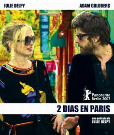 Recomendaciones de cine y música para la vacaciones de Semana Santa 2014 con la ópera prima de July Delpy, Dos días en París