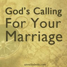 God's Calling For Your Marriage