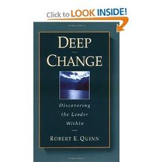 Deep Change- Discovering the Leader Within---Robert Quinn