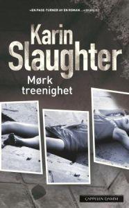 http://www.adlibris.com/no/product.aspx?isbn=8202325153 | Tittel: Mørk treenighet - Forfatter: Karin Slaughter - ISBN: 8202325153 - Vår pris: 113,-