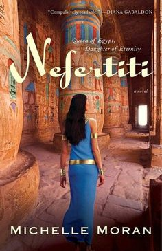 Love all of her books too!  Nefertiti is definitely my fav out of all of them.