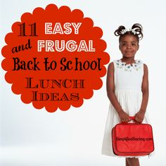 Easy Frugal Back to School Lunch Ideas- I am gonna need this for my picky eater next year!
