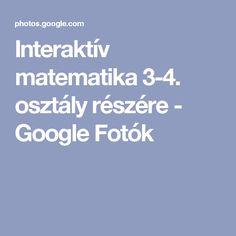Interaktív matematika 3-4. osztály részére - Google Fotók