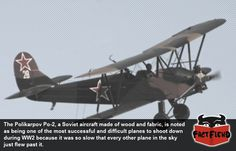 The Plane so Slow it Couldn't be Shot Down - http://www.factfiend.com/the-plane-so-slow-it-couldnt-be-shot-down/