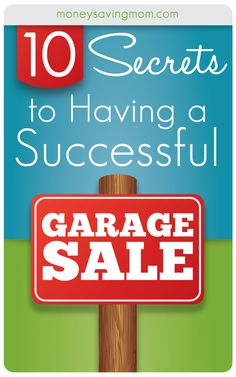 10 Secrets to Having a Successful Garage Sale: If you want to have a smashingly successful yard sale, this post is a MUST READ! Filled with lots of great tips, tricks, and tactics that really work! Sell Your Stuff, Things To Sell, Garage Sale Tips, Just In Case, Just For You, Rummage Sale, Money Saving Mom, Money Savers, Moving Tips
