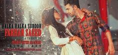http://clickadvertisings.com/yeh-jo-halka-halka-suroor-farhan-saeed-official-music-video/