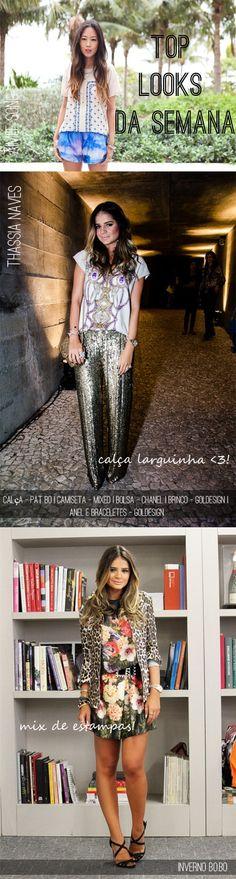 Melhores looks de blogueiras da semana - 04.02
