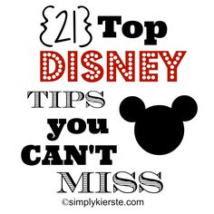 21 Top Disney Tips You Can't Miss!!! These are the BEST tips to help you plan a successful trip, and a MUST read if you're planning to go to Disney World! #simplykierste #disney #disneytips #travel
