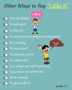 Other ways to say: I like it