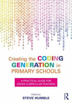It is packed with a range of inspirational ideas for the cross-curricular teaching of coding, from demystifying algebra in maths, to teaching music, to designing digital storytelling, as well as an insight into the global movement of free coding clubs for young people such as CoderDojo and Girls Learning Code