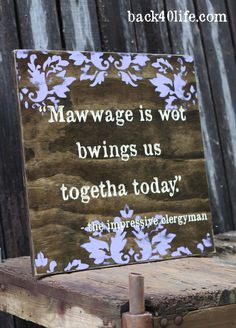 Mawwage - Princess Bride - 24 inch  - custom damask wedding sign - photo prop - engagement - reception decor - anniversary party