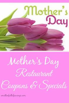 Mother's Day Restaurant Specials and Coupons