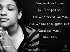 Isaiah 26:3 #peace #perfect #trust #God #verseoftheday #bible #scripture #truth #lifelessons
