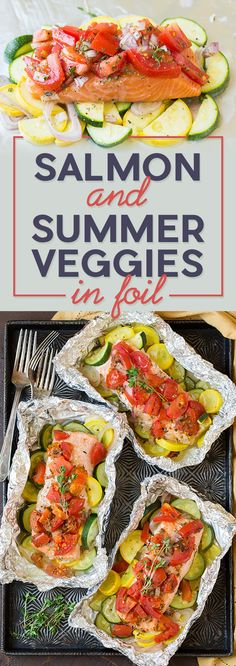 Salmon and Summer Veggies In Foil | 7 Delicious Dinners For Your Busy Week