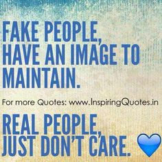 pictures and quoyes of phony people | Quotes on Fake People and Real People Thoughts, Images Wallpapers ...