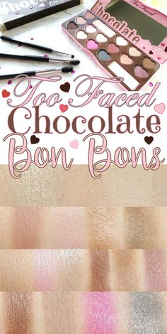 Too Faced Chocolate Bon Bons Eye Shadow Palette and swatches.