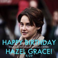 Today is Hazel Grace Lancaster's birthday! Spread the love!!! <3
