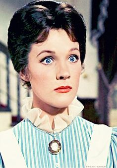 Mary Poppins. The Look that all good teachers/caregivers use and all children fear.