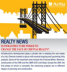 Is #infrastructure poised to change the face of #chennai #realty ? Know here...