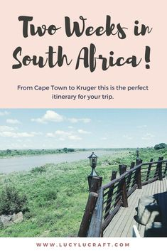 Only got two weeks for your next trip? NO PROBLEM! Here's my two-week itinerary for the most epic vacation in South Africa: from Kruger to Cape Town with the wine valley sandwiched in between.