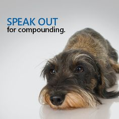 Proposed legislation may seriously restrict pet owners' access to compounded medication. #ProtectMyCompounds Go to http://ProtectMyCompounds.com/ and take action!
