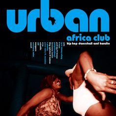 Urban Africa Club – Hiphop, Dancehall & Kwaito cover art