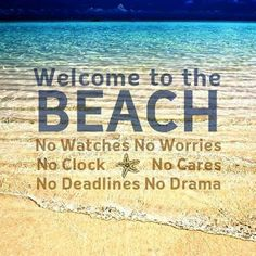 Beach- leave your care out of mind beach beach quotes, beach ve ocean beach.