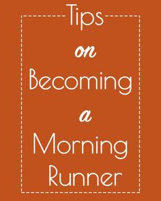 Running in the mornings starts your day on a strong note and gets your workout done! Read these tips on becoming a morning runner.