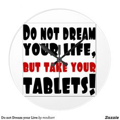 Do not Dream your Live