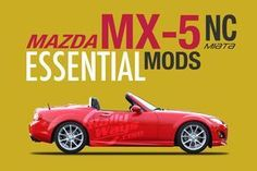 This is the most comprehensive article on the web for the most important and necessary modifications for the Mazda MX-5 Miata NC (2006-2015). These are the essential mods for the Mazda MX-5 NC Miata - Basically, the things the car NEEDS to be the best roadster it can be without going over the top modifying. Coilovers, transmission fluid, exhaust, tires and more. If you own one of these awesome convertibles you can't afford to miss this resource. #rallyways