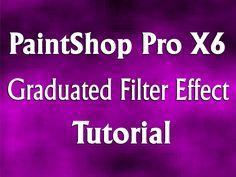 Corel PaintShop Pro X6 - Graduated Filter Effect Tutorial