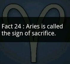 Aries..even though we don't get credit for it.