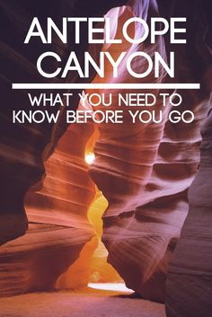 Antelope Canyon is INCREDIBLE. but it's not as easy to visit as you might think! This is what you NEED to know BEFORE you visit Antelope Canyon